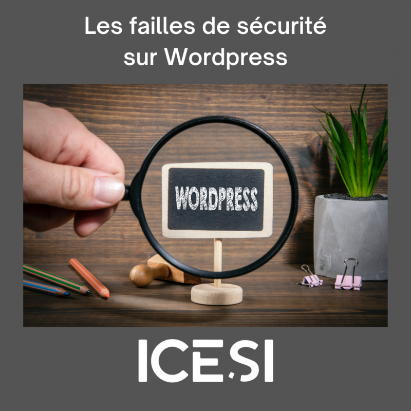 Les failles de sécurité sur WordPress