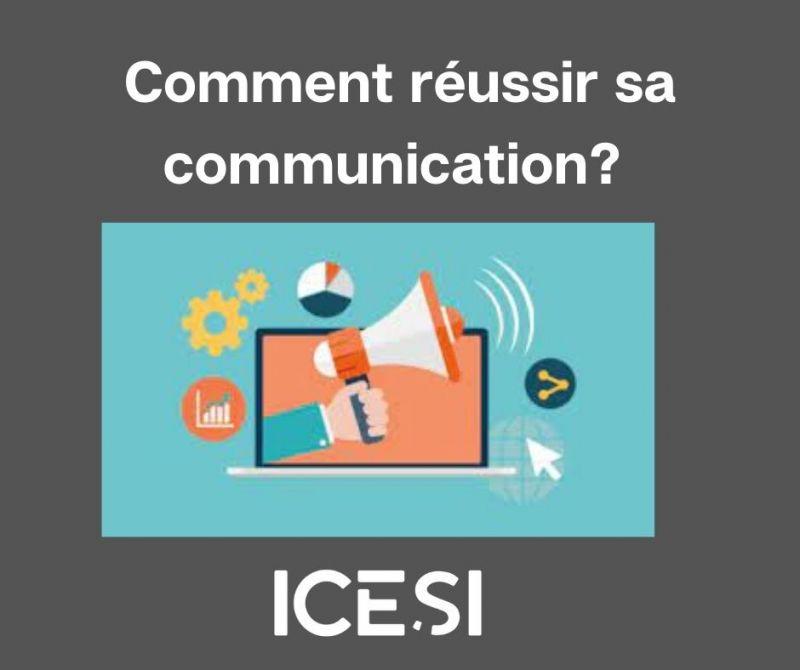 Comment réussir sa communication ?
