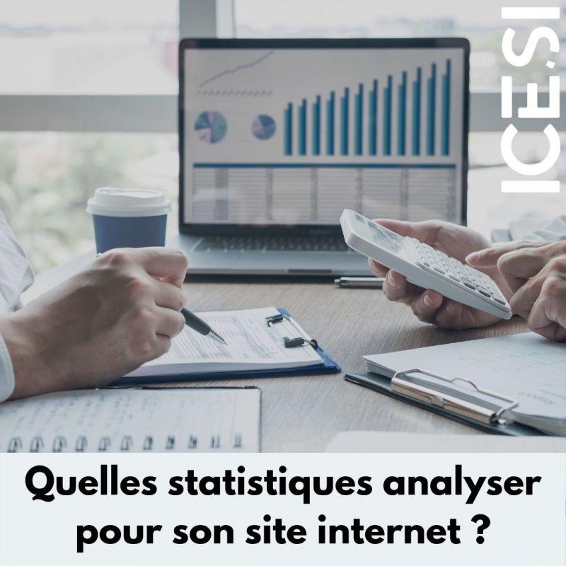 Quelles statistiques analyser pour son site internet ?