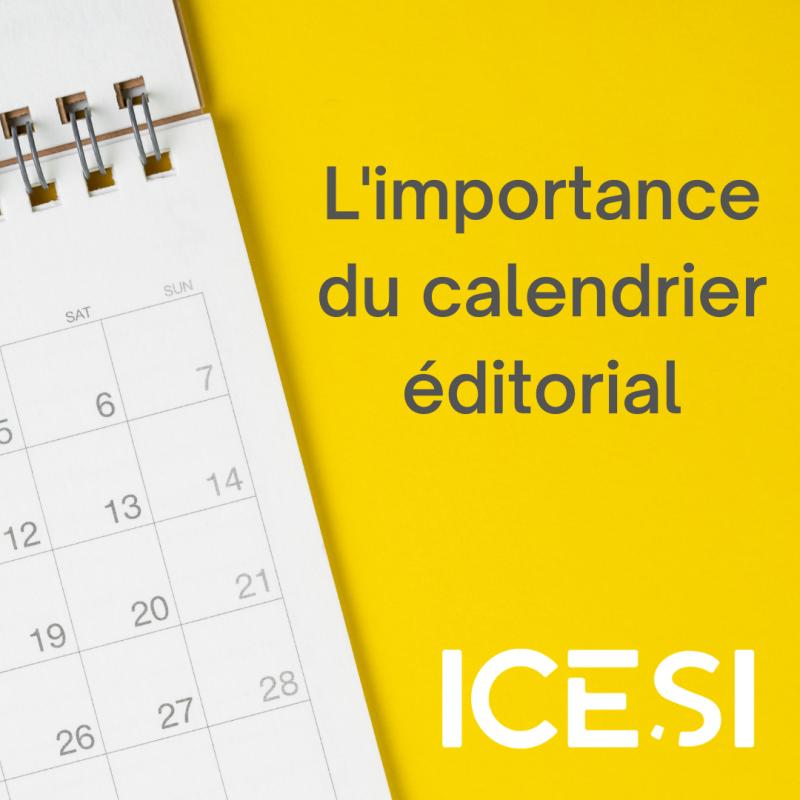 L'importance du calendrier éditorial