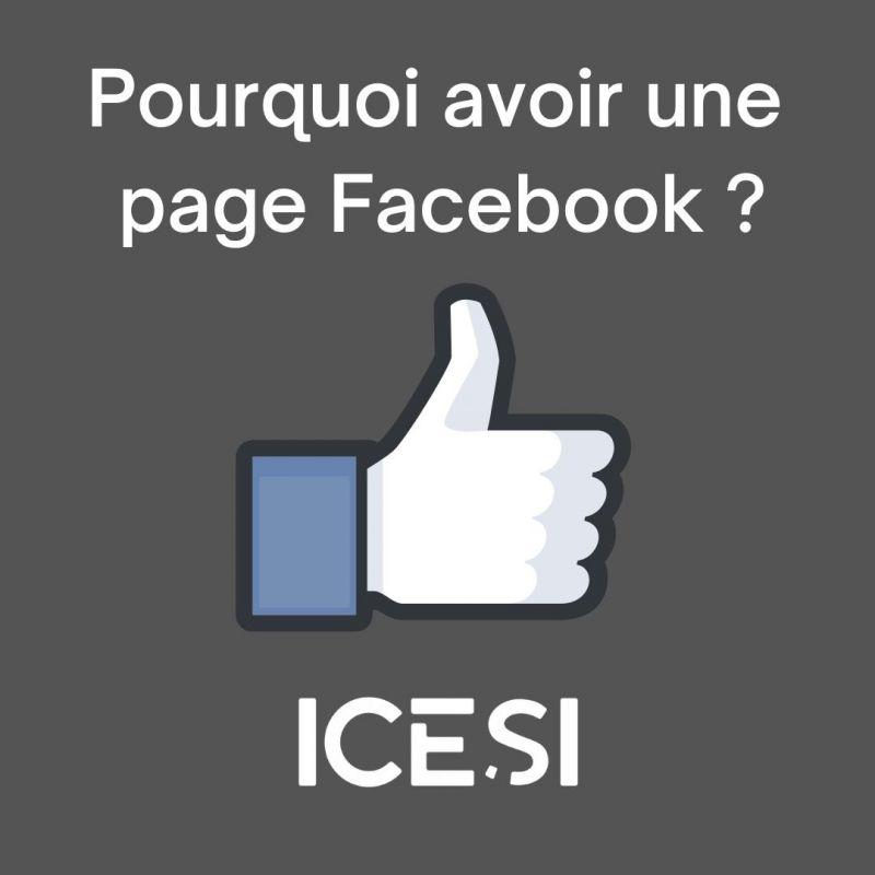 Pourquoi avoir une page Facebook ?