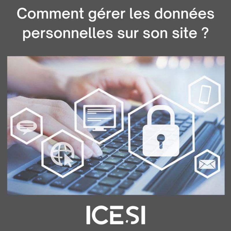 Comment gérer les données personnelles récoltées sur son site web ?